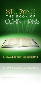 Studying the Book of 1 Corinthians in Small Group Discussions