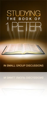 Studying the Book of 1 Peter in Small Group Discussions