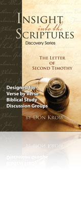 Insight Into the Scriptures Discovery Series The Letter of 2 Timothy