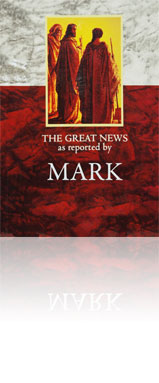 The Last Days Bible - The Great News as Reported by Mark