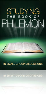 Studying the Book of Philemon in Small Group Discussions