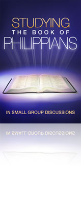 Studying the Book of Philippians in Small Group Discussions