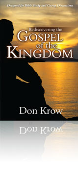 Rediscovering the Gospel of the Kingdom