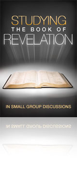 Studying the Book of Revelation in Small Group Discussions